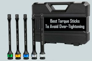 Best Torque Sticks Set