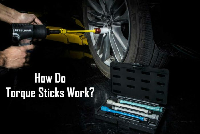 How Do Torque Sticks Work Guide & Tips