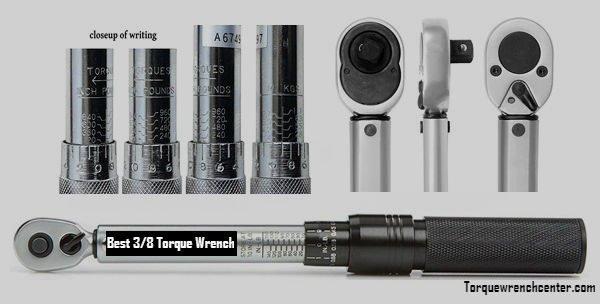 Best 3/8 Torque Wrench Reviews