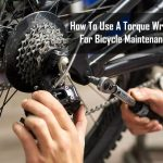 How To Use A Torque Wrench For Bicycle Maintenance | Explained for Beginners