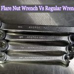 Flare Nut Wrench Vs Regular Wrench | A Detailed Comparison Guide