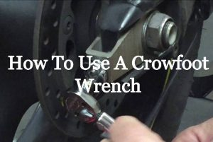 How To Use Crowfoot Wrench | Explained in 5 Simple Steps