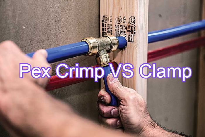 Pex Crimp VS Clamp | A Detailed Comparison Guide