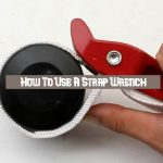 How To Use A Strap Wrench | A Step-by-Step Process