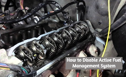 How to Disable Active Fuel Management System | A Step-By-Step Guide