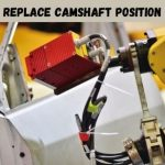 How to Replace Camshaft Position Sensor | A Detailed Process